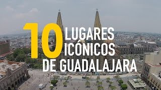 Download 10 Lugares Icónicos de Guadalajara - Me Gusta La Ruta/GuadalajaraMx Video