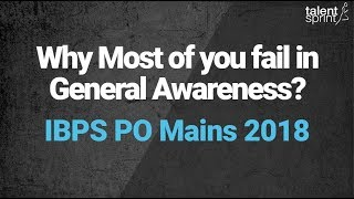 Download Why Most of you fail in General Awareness? | IBPS PO Mains 2018 Refresher | Nov 13 @ 11 AM Video