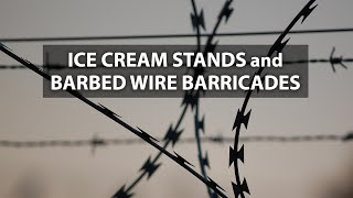 Download Ice Cream Stands and Barbed Wire Barricades Video