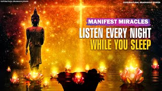 Download Manifest Miracles While You Sleep!! Listen Every Night Before Bed, Miracle Music Meditation Video