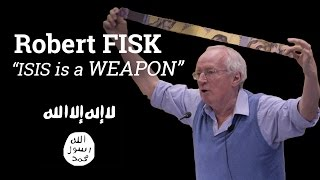 Download ″ISIS is a weapon″ | Robert Fisk (2016) Video