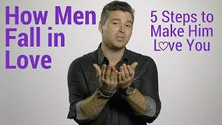 Download How Men Fall in Love: 5 Steps to Make Him Love You Video