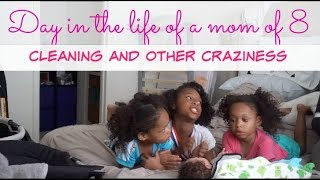 Download DAY IN THE LIFE OF A MOM OF 8!| CLEANING AND OTHER CRAZYNESS Video