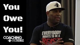 Download DR. ERIC THOMAS | YOU OWE YOU Video