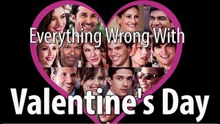 Download Everything Wrong With Valentine's Day In 14 Minutes Or Less Video