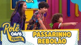 Download O PASSARINHO REBOLÃO   ROLÊ GLOOB DE FÉRIAS   Mundo Gloob Video