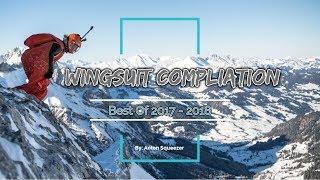 Download Best of Wingsuit Proximity Flying 2017 (2018) Video