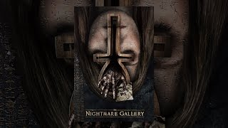 Download The Nightmare Gallery Video