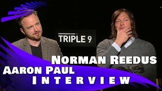 Download Triple 9: Aaron Paul and Norman Reedus Video