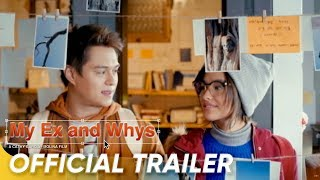 Download Official Trailer | 'My Ex and Whys' | Liza Soberano and Enrique Gil Video