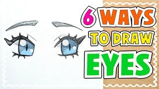 Download ☆ HOW TO DRAW 6 TYPES OF EYES || Tutorial! ☆ Video