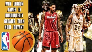 Download Why Lebron James is undoubtedly greater than Kobe Bryant Video