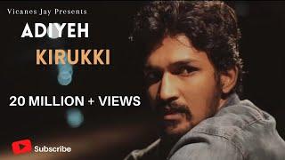 Download Adiyeh Kirukki - Vicanes Jay Video