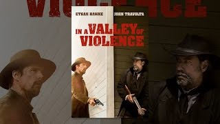 Download In a Valley of Violence Video