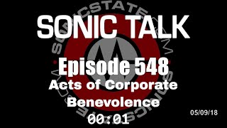Download Sonic TALK 548 - Acts of Corporate Benevolence Video
