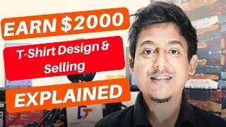 Download Best Trick To Earn $2000 Per Month - TShirt Design/Selling Online Business Explained Video