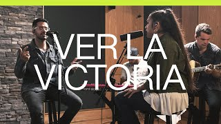 Download Ver La Victoria (See A Victory) | Spanish | Acustico | Elevation Worship Video