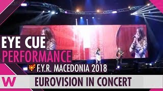 Download Eye Cue ″Lost and Found″ (FYR Macedonia 2018) LIVE @ Eurovision in Concert 2018 Video