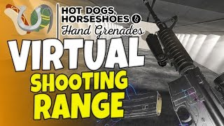 Download Virtual Shooting Range & Guns #1 - Hot Dogs, Horseshoes & Hand Grenades - H3VR Htc Vive Video
