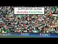 Download (VIRAL) AKSI SUPPORTER DUNIA DUKUNG PALESTINA Video