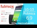 Download LG G3 | Fulmics 6.8 - 6.9 | Marshmallow 6.0 Stock Based | Preview en Español - Ayala Inc Video