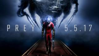 """Download Prey – Original Game Soundtrack – """"Everything Is Going to Be Ok"""" Video"""