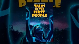 Download Tales of the First People Video