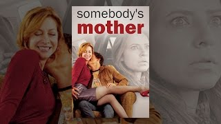 Download Somebody's Mother Video