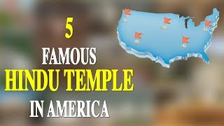 Download 5 FAMOUS HINDU TEMPLE IN AMERICA Video