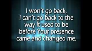 Download I won't go back w/ reprise and lyrics Video