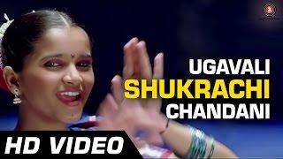 Download Ugavali Shukrachi Chandani | De Dhakka | Full Song | Aarati Ankalikar | Gauri Vaidya Video