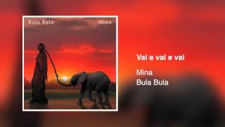 Download Mina - Vai e vai e vai [Bula Bula 2005] Video