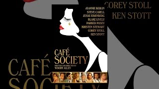 Download Café Society Video