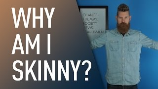 Download Why Am I Skinny? | Eric Bandholz Video