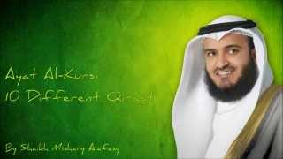 Download Ayat Al Kursi 10 Different Qiraat By Qari Mishary Al Rashid Al Afasy YouTube Video