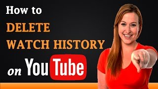 Download How to Delete Watch History on YouTube Video