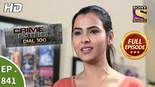 Download Crime Patrol Dial 100 - Ep 841 - Full Episode - 13th August, 2018 Video