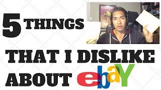 Download 5 Things I Dislike About Selling On Ebay Video