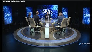 """Download Debate në """"Real Story""""/ Gjekmarkaj-Ngjelës: Zëdhënës i një tiranie që po vendoset. Avokati: Rama ... Video"""