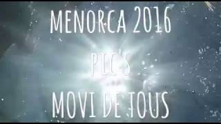 Download Ruta Menorca - campaments d'estiu 2016. Pioners i Caravel·les AEiG Movi de Tous Video