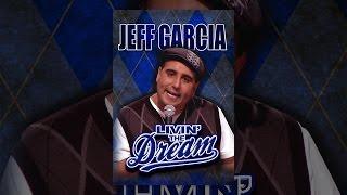 Download Jeff Garcia: Livin The Dream Video