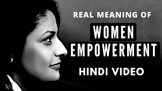 Download Freedom - Real Meaning of Women Empowerment - Video in Hindi Video