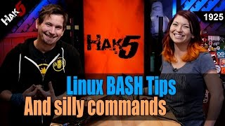 Download Linux BASH Tips and Silly Commands - Hak5 1925 Video