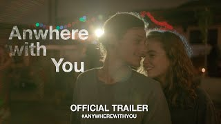 Download Anywhere With You (2019) | Official Trailer HD Video