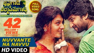 Download Nuvvante Na Navvu Full Video Song || Krishnagadi Veera Prema Gaadha (KVPG) || Nani, Mehr Pirzada Video