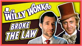 Download Laws Broken: Willy Wonka & The Chocolate Factory Video