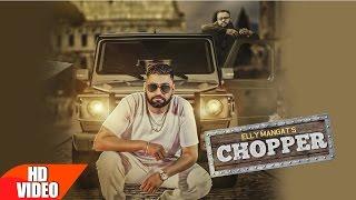 Download Chopper (Full Song) | Elly Mangat Feat Deep Jandu | Latest Punjabi Song 2016 | Speed Records Video