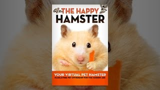 Download The Happy Hamster: Your Virtual Pet Hamster - Hassle-Free Pet Ownership for the Modern Age Video