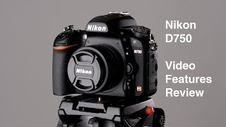 Download Nikon D750: Video Features Review Video