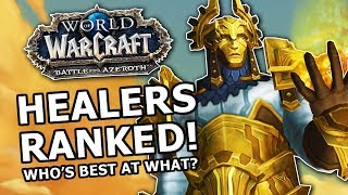Download BfA Healers Ranked! Most Fun, Strongest , Best AOE, Who's Best At What? Video
